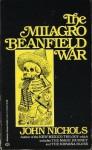 The Milagro Beanfield War - John Nichols