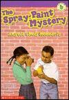 The Spray-Paint Mystery - Angela Shelf Medearis, Richard Williams
