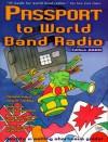 Passport to World Band Radio: New (Passport to World Band Radio, 2000) - Lawrence Magne