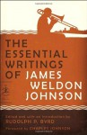 The Essential Writings of James Weldon Johnson (Modern Library Classics) - James Weldon Johnson, Charles R. Johnson, Rudolph P. Byrd