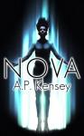 Nova (The Bloom Trilogy) - A.P. Kensey