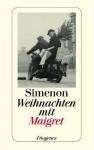 Weihnachten mit Maigret - Georges Simenon, Hans-Joachim Hartstein