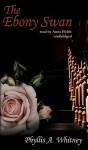 Ebony Swan (Audio) - Anna Fields, Phyllis A. Whitney