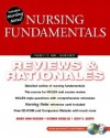 Nursing Fundamentals: Review & Rationales - Mary Ann Hogan, Donna Bowles, Judy E. White