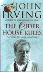Cider House Rules, The - John Irving