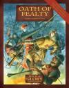 Oath of Fealty: Feudal Europe at War - Richard Bodley Scott, Peter Dennis