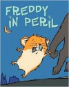 Freddy In Peril - Dietlof Reiche, Joe Cepeda, John Brownjohn