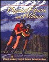 Physical Fitness And Wellness - Jerrold S. Greenberg, George B. Dintiman, Barbee Myers Oakes