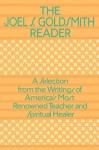 The Joel Goldsmith Reader - Joel S. Goldsmith