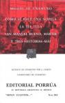 Cómo Se Hace Una Novela. La Tía Tula. San Manuel Bueno, Mártir y Tres Historias Más. (Sepan Cuantos, #384) - Miguel de Unamuno