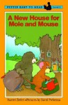 A New House for Mole and Mouse - Harriet Ziefert