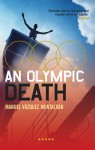 An Olympic Death - Manuel Vázquez Montalbán, Ed Emery