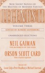 Legends II, Volume Three - Orson Scott Card, Jason Culp, Michael Emerson, Robert Silverberg, Pete Bradbury, Neil Gaiman