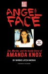Angel Face: The Real Story of Student Killer Amanda Knox - Barbie Latza Nadeau