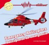 Emergency Helicopters/Helicopteros de Emergencia - Joanne Randolph