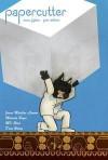 Papercutter #15 - Jonas Madden-Connor, Melinda Boyce, M.K. Reed, Jonathan Hill, Drew Weing