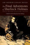 The Final Adventures Of Sherlock Holmes: Completing The Canon - Peter Haining, Arthur Conan Doyle