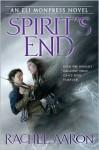 Spirit's End (The Legend of Eli Monpress #5) - Rachel Aaron