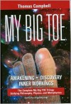 My Big TOE - The Complete Trilogy - Thomas Campbell