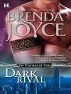 Dark Rival - Brenda Joyce