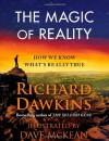 The Magic of Reality: How We Know What's Really True - Dave McKean, Richard Dawkins