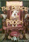 The Prince and the Pooch - Caroline Leavitt, Rick Duffield