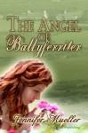 The Angel of Ballyferriter - Jennifer Mueller
