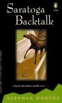 Saratoga Backtalk - Stephen Dobyns