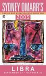 Sydney Omarr's Day By Day Astrological Guide 2005: Libra - Trish MacGregor, Carol Tonsing