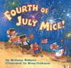 Fourth of July Mice! - Bethany Roberts, Doug Cushman