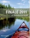 Finale 2011: A Trailblazer Guide - Mark Johnson