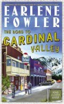 The Road to Cardinal Valley - Earlene Fowler