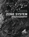 Film & Digital Techniques for Zone System Photography - Glenn Rand