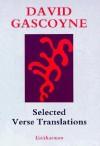 Selected Verse Translations - David Gascoyne