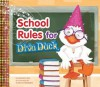 School Rules for Diva Duck - Janice Levy, Colleen Madden