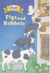 Babe: Pigs And Robbers (Stepping Stone, paper) - Bonnie Worth