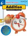 Speed & Accuracy: Adding Numbers 1-9 (Speed & Accuracy Math Workbooks) - Kumon Publishing