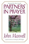 Partners in Prayer - John C. Maxwell, Bill Bright