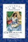Marie - An Invitation to Dance, Paris, 1775 (Girlhood Journeys Collection) - Kathleen V. Kudlinski, Lyn Durham