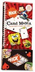 Card Mania!: The Nick Guide to Classic Card Games - Nickelodeon