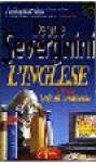 L'inglese: Lezioni semiserie - Beppe Severgnini