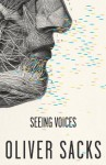 Seeing Voices (Vintage) - Oliver Sacks