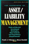 The Handbook Of Asset/Liability Management: State Of Art Investment Strategies, Risk Controls And Regulatory Required - Frank J. Fabozzi