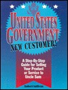 United States Government New Customer: Step By Step Guide - Robert Sullivan