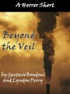 Beyond the Veil - Gustavo Bondoni, Lyndon Perry