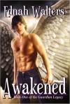 Awakened - Ednah Walters