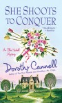 She Shoots to Conquer (Ellie Haskell Mystery, #14) - Dorothy Cannell