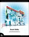 Photoshop CS4 Down & Dirty Tricks - Scott Kelby