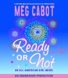 Ready or Not - Ariadne Meyers, Meg Cabot