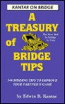 Treasury Of Bridge Tips: 540 Bidding Tips To Improve Your Partner's Game (Kantar On Bridge) - Edwin B. Kantar